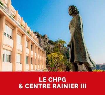 Le CHPG & le centre Rainier III